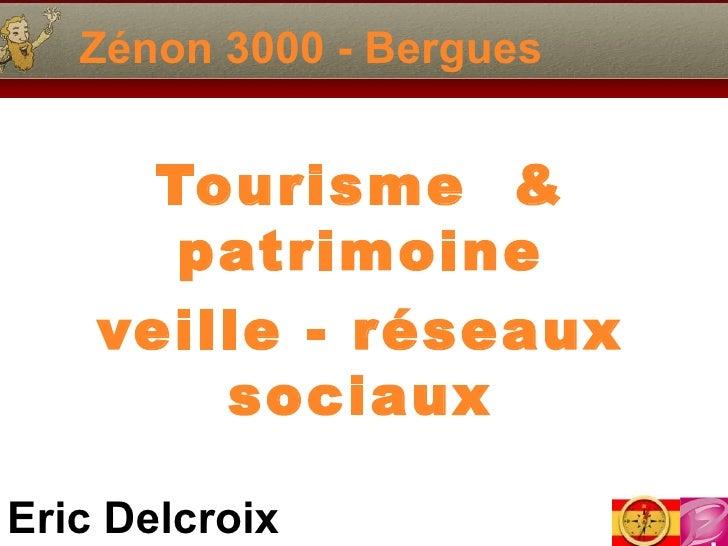 Zénon 3000 - Bergues Tourisme  & patrimoine veille - réseaux sociaux