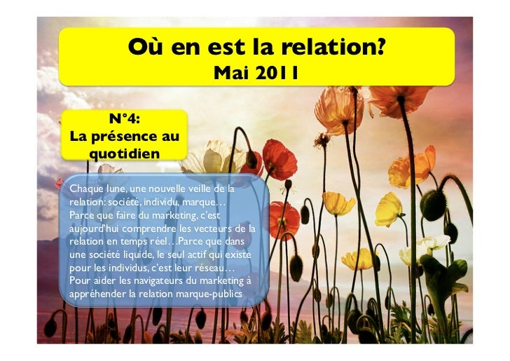 Où en est la relation?                                  Mai 2011     N°4: La présence au  quotidienChaque lune, une no...