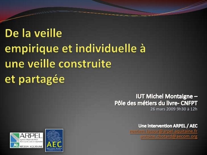 26 mars 2009 9h30 à 12h    meriem.lacour@arpel.aquitaine.fr      antoine.chotard@aecom.org