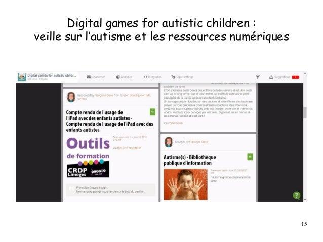 Digital games for autistic children : veille sur l'autisme et les ressources numériques 15