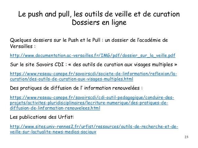 Le push and pull, les outils de veille et de curation Dossiers en ligne Quelques dossiers sur le Push et le Pull : un doss...