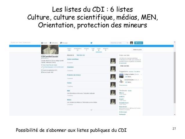 Les listes du CDI : 6 listes Culture, culture scientifique, médias, MEN, Orientation, protection des mineurs 27 Possibilit...