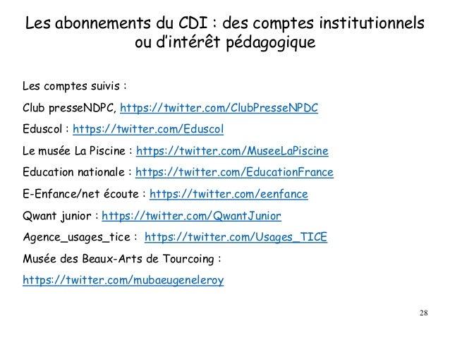 Les abonnements du CDI : des comptes institutionnels ou d'intérêt pédagogique Les comptes suivis : Club presseNDPC, https:...
