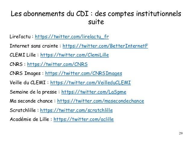 Les abonnements du CDI : des comptes institutionnels suite Lirel'actu : https://twitter.com/lirelactu_fr Internet sans cra...