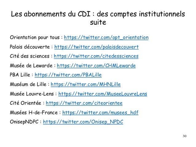 Les abonnements du CDI : des comptes institutionnels suite Orientation pour tous : https://twitter.com/opt_orientation Pal...