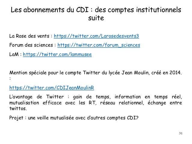 Les abonnements du CDI : des comptes institutionnels suite La Rose des vents : https://twitter.com/Larosedesvents3 Forum d...