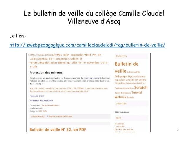 Le bulletin de veille du collège Camille Claudel Villeneuve d'Ascq Le lien : http://lewebpedagogique.com/camilleclaudelcdi...