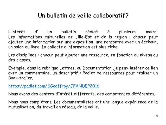 Un bulletin de veille collaboratif? L'intérêt d' un bulletin rédigé à plusieurs mains. Les informations culturelles de Lil...