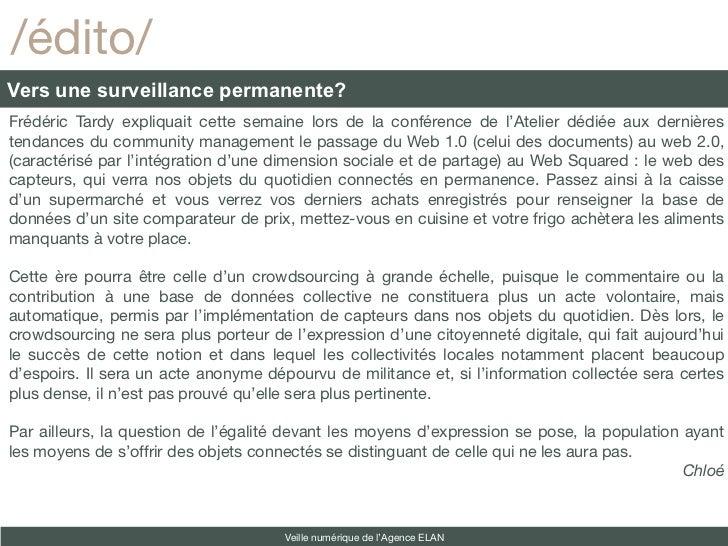 /édito/Vers une surveillance permanente?Frédéric Tardy expliquait cette semaine lors de la conférence de l'Atelier dédiée ...