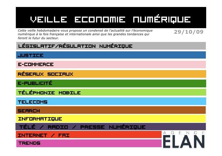 Cette veille hebdomadaire vous propose un condensé de l'actualité sur l'économique numérique à la fois française et intern...