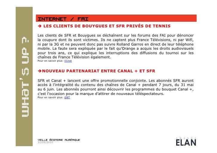  LES CLIENTS DE BOUYGUES ET SFR PRIVÉS DE TENNIS  Les clients de SFR et Bouygues se déchaînent sur les forums des FAI po...
