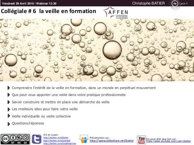 Vendredi 29 Avril 2016 / Webinar 12:30 Christophe BATIER http://twitter.com/batier http://twitter.com/jackdub http://twitt...