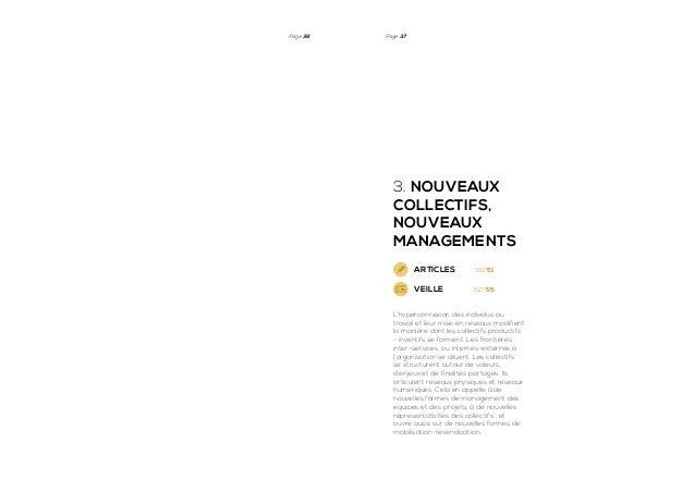 Page 36  Page 37  3. Nouveaux collectifs, nouveaux managements ARTICLES  38/51  VEILLE  52/55  L'hyperconnexion des indivi...