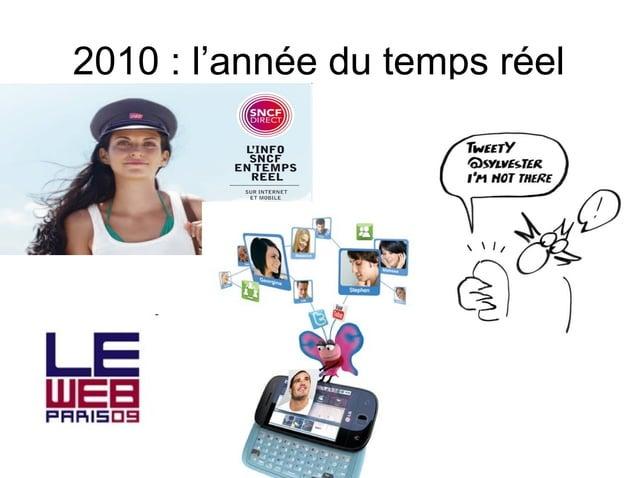 2010 : l'année du temps réel