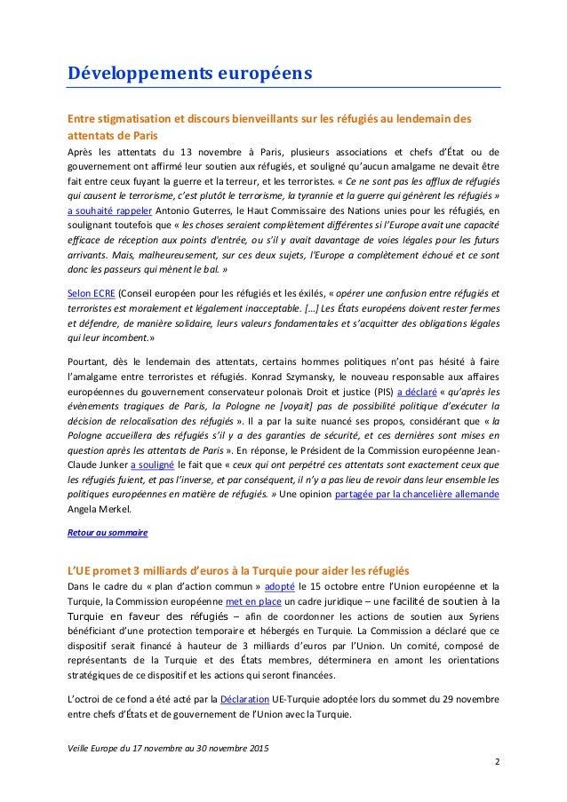 Veille Europe du 17 novembre au 30 novembre 2015 2 Développements européens Entre stigmatisation et discours bienveillants...