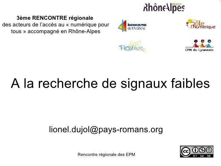 3ème RENCONTRE régionale des acteurs de l'accès au « numérique pour    tous » accompagné en Rhône-Alpes        A la recher...