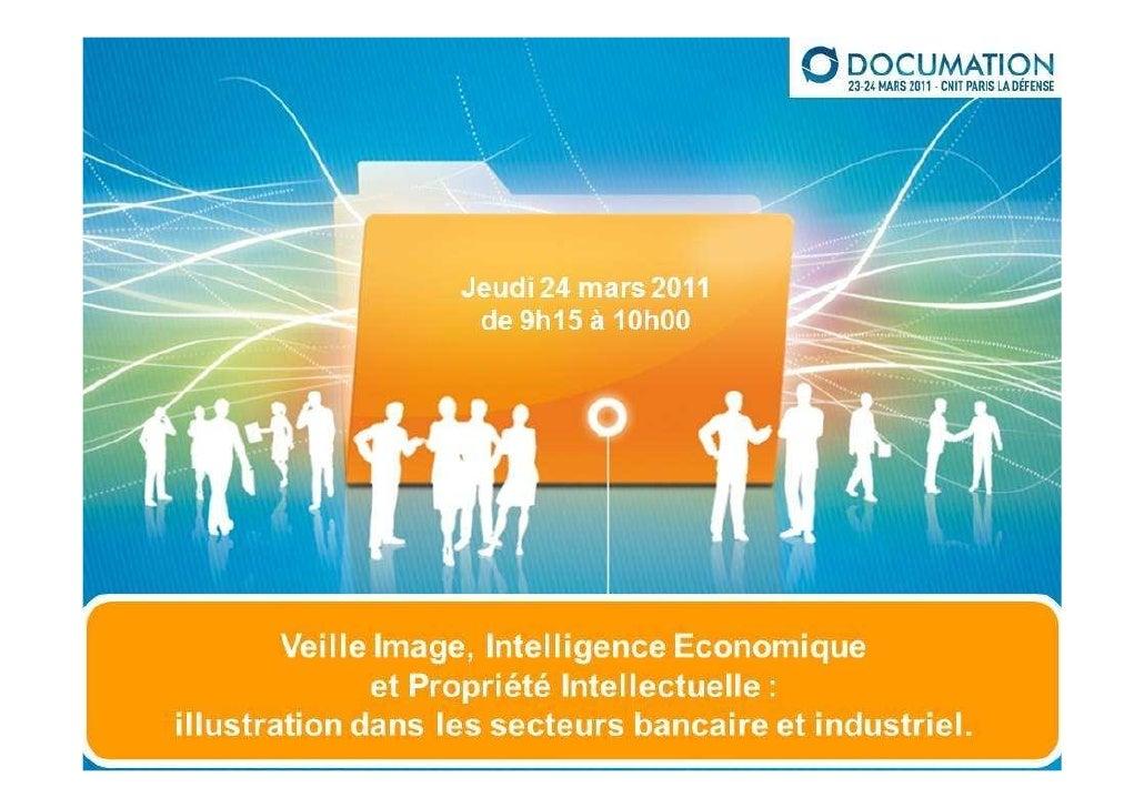 VEILLE MAG -  Veille image, intelligence économique et propriété intellectuelle: illustration dans les secteurs bancaire e...