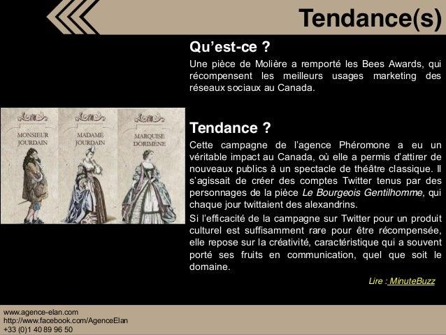 www.agence-elan.com http://www.facebook.com/AgenceElan +33 (0)1 40 89 96 50 -ce ? Une pièce de Molière a remporté les Bees...