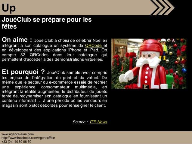 www.agence-elan.com http://www.facebook.com/AgenceElan +33 (0)1 40 89 96 50 Up JouéClub se prépare pour les fêtes On aime ...