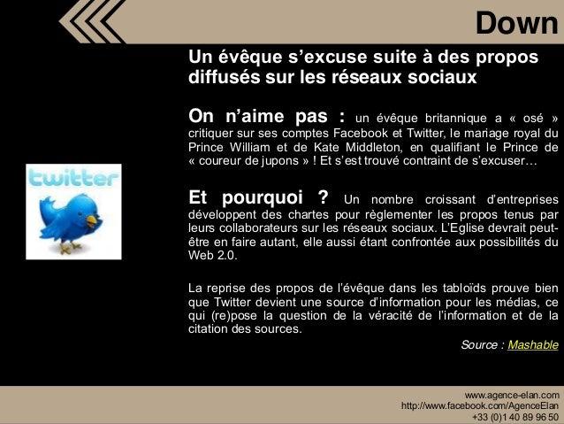 www.agence-elan.com http://www.facebook.com/AgenceElan +33 (0)1 40 89 96 50 Down diffusés sur les réseaux sociaux On pas :...