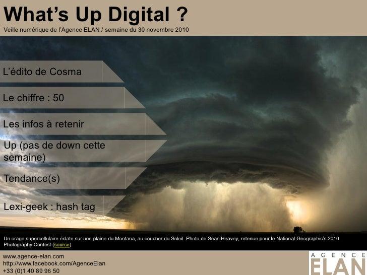 Le chiffre : 50Les infos à retenirUp (pas de down cettesemaine)Tendance(s)Lexi-geek : hash tagUn orage supercellulaire écl...