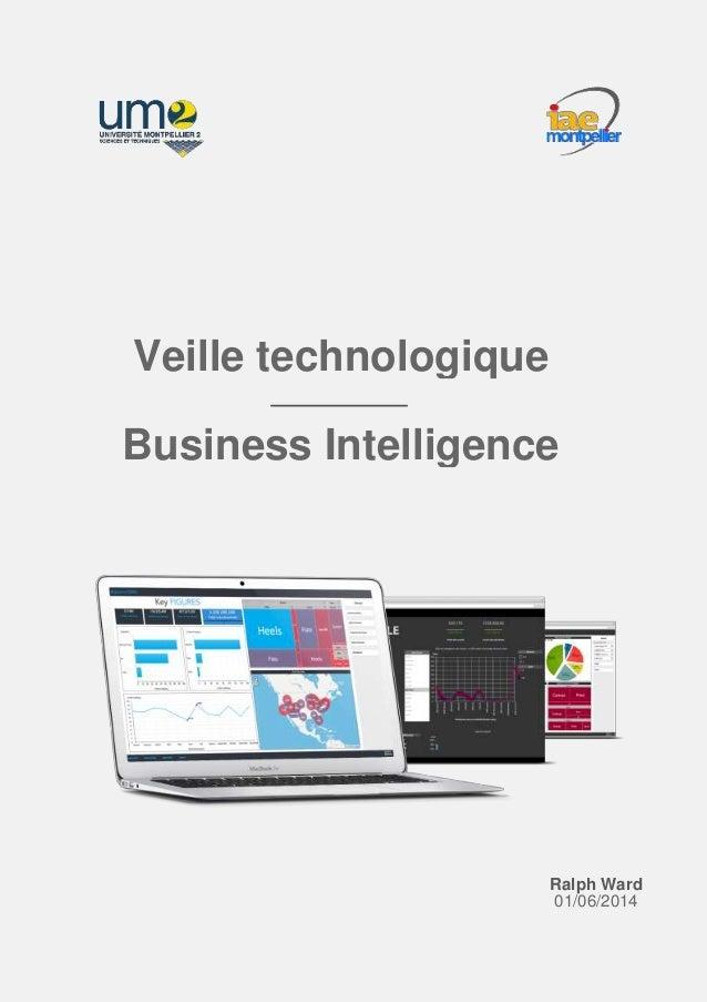 Veille technologique Business Intelligence Ralph Ward 01/06/2014