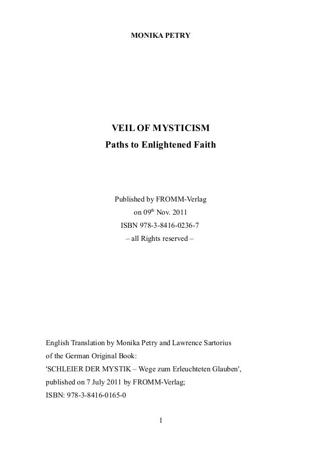 MONIKA PETRY                    VEIL OF MYSTICISM                  Paths to Enlightened Faith                     Publishe...