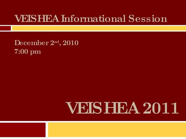 VEISHEA 2011 VEISHEA Informational Session December 2 nd , 2010 7:00 pm