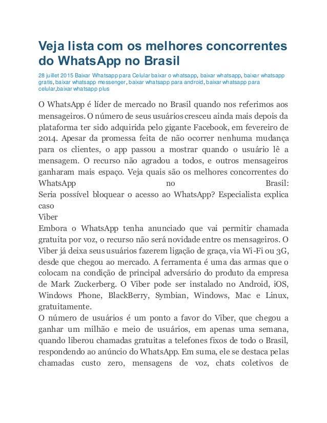 Veja lista com os melhores concorrentes do WhatsApp no Brasil 28 juillet 2015 Baixar Whatsapp para Celular baixar o whatsa...