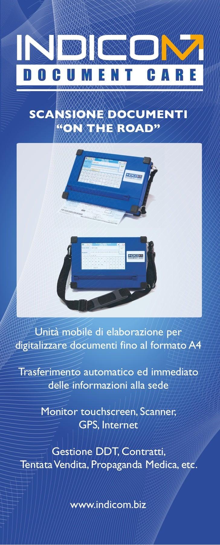 """SCANSIONE DOCUMENTI      """"ON THE ROAD""""     Unità mobile di elaborazione perdigitalizzare documenti fino al formato A4Trasf..."""