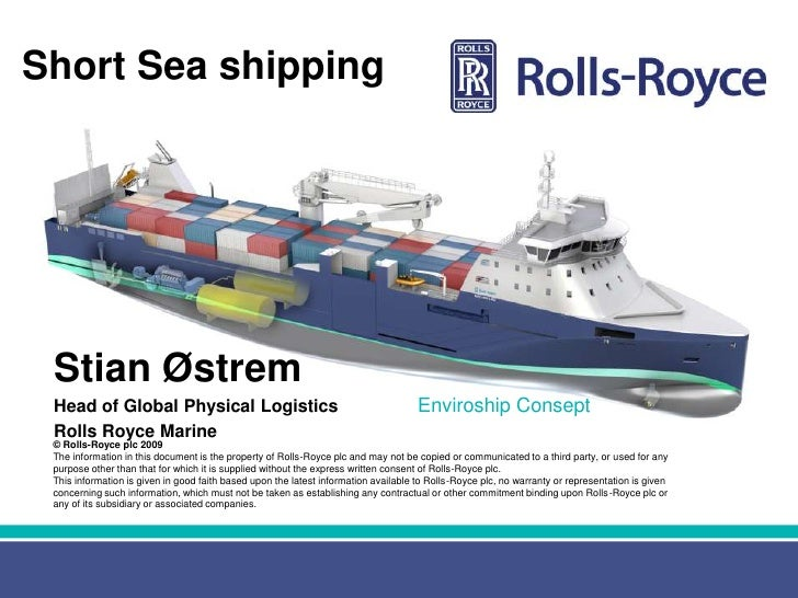 Short Sea shipping Stian Østrem Head of Global Physical Logistics                                                   Enviro...