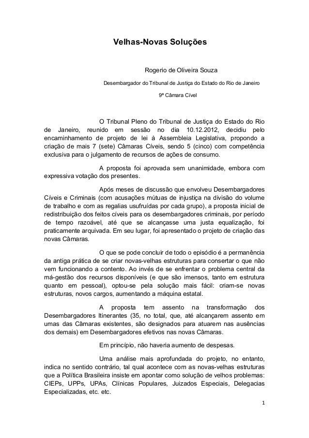 Velhas-Novas Soluções                                     Rogerio de Oliveira Souza                     Desembargador do T...