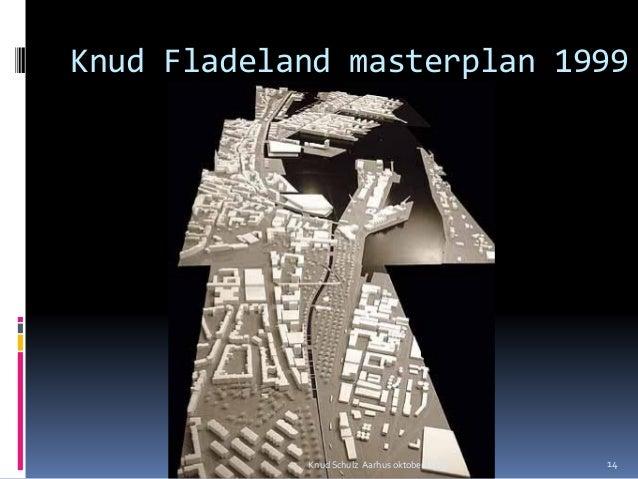 Knud Fladeland masterplan 1999 Knud Schulz Aarhus oktober 2015 14