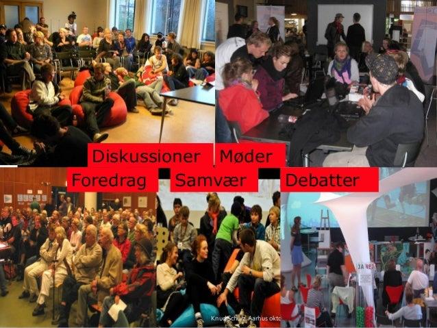 Knud Schulz Aarhus oktober 2015 34 MøderDiskussioner Foredrag DebatterSamvær