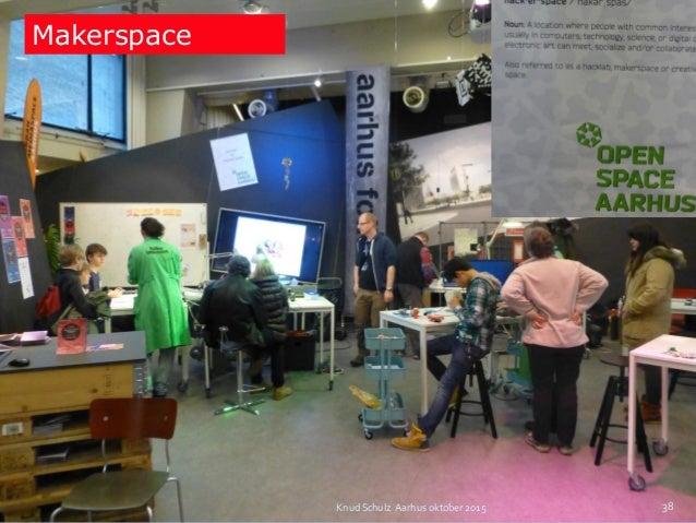 Knud Schulz Aarhus oktober 2015 Makerspace 38