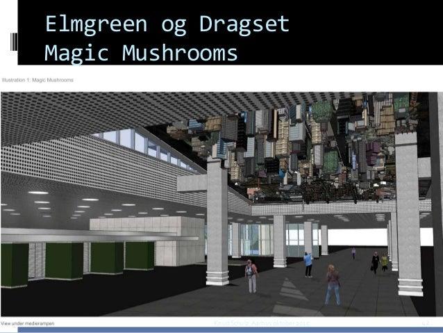 Elmgreen og Dragset Magic Mushrooms Knud Schulz Aarhus oktober 2015 42