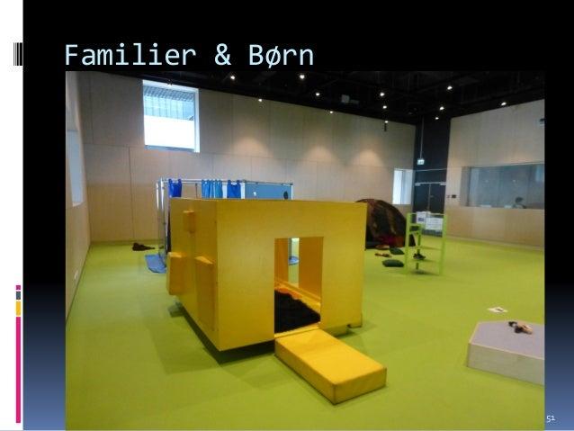 Familier & Børn Knud Schulz Aarhus oktober 2015 51