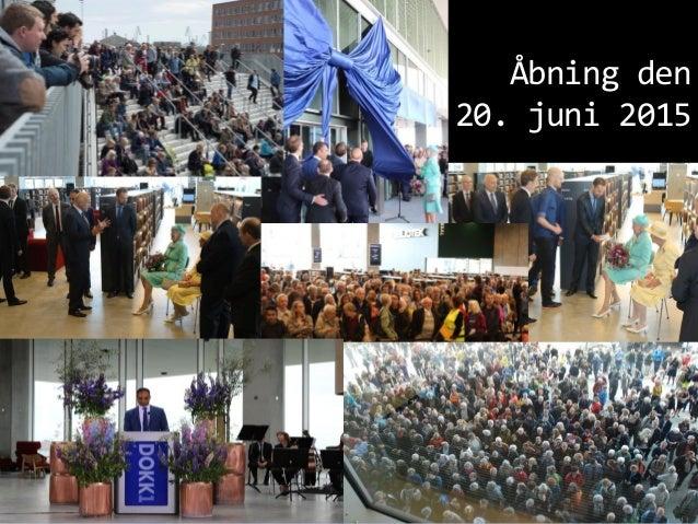 Åbning den 20. juni 2015 Knud Schulz Aarhus oktober 2015 86