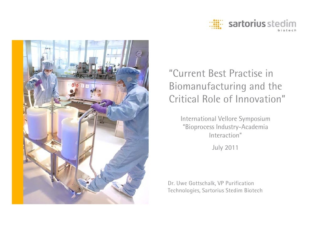 """""""Current Best Practise in                   Biomanufacturing and thePlatzhalter Bild   Critical Role of Innovation""""       ..."""