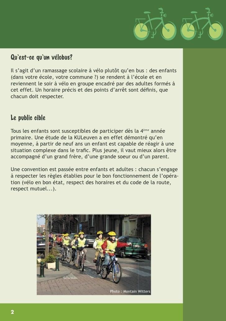Qu'est-ce qu'un vélobus? Il s'agit d'un ramassage scolaire à vélo plutôt qu'en bus : des enfants (dans votre école, votre ...
