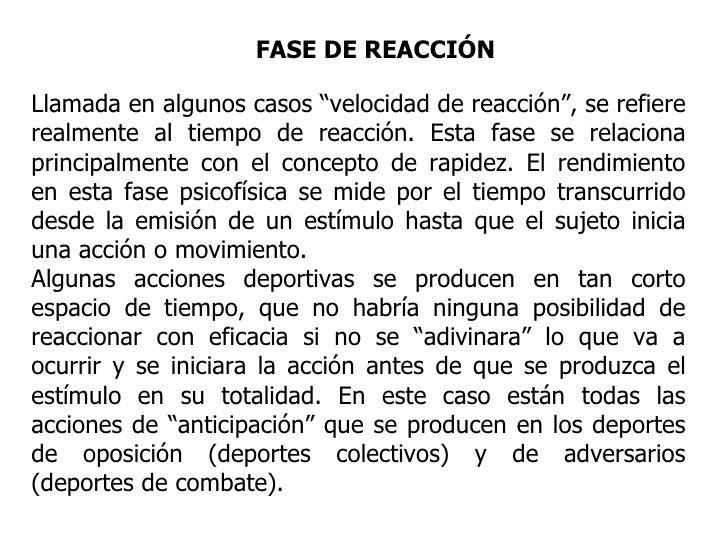 """FASE DE REACCIÓN Llamada en algunos casos """"velocidad de reacción"""", se refiere realmente al tiempo de reacción. Esta fase s..."""