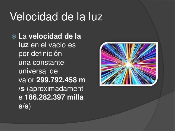 Resultado de imagen de Constantes universales, la velocidad de la luz