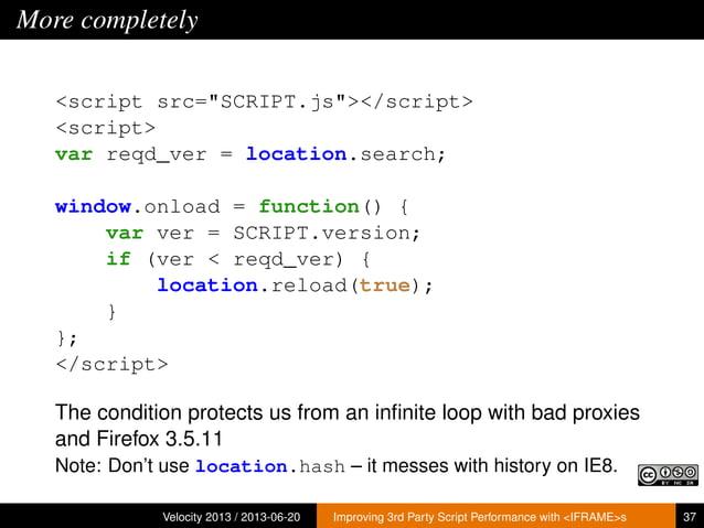 """More completely<script src=""""SCRIPT.js""""></script><script>var reqd_ver = location.search;window.onload = function() {var ver..."""