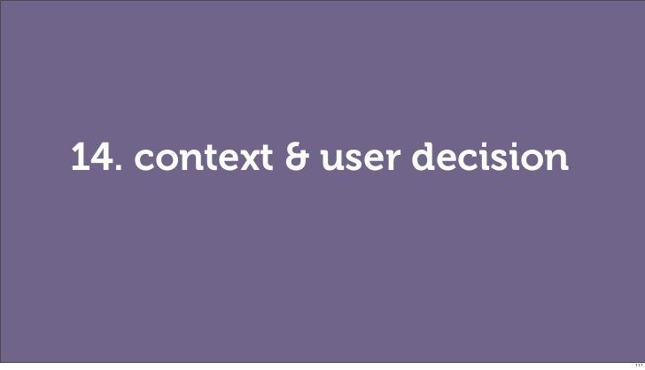 14. context & user decision                              117