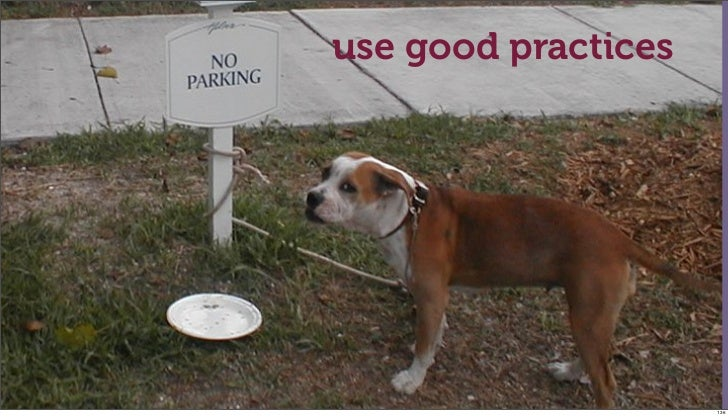 use good practices                     136