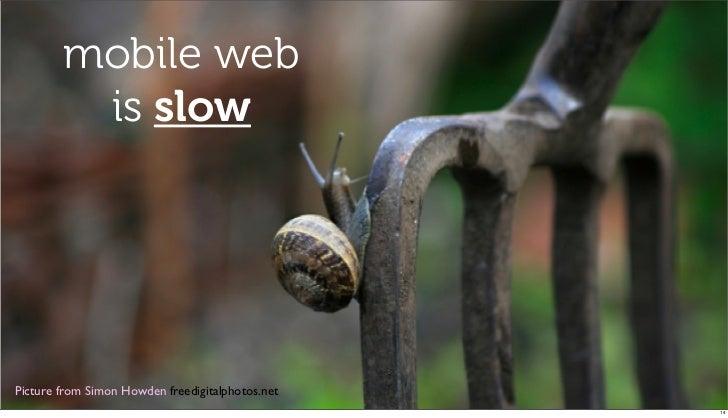 mobile web         is slowPicture from Simon Howden freedigitalphotos.net!                                                ...