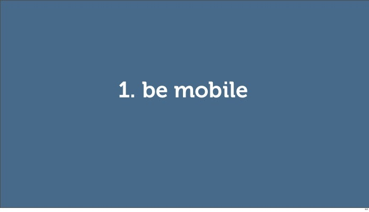 1. be mobile               52