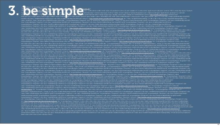 "3. be simple  <?xml version=""1.0"" encoding=""UTF-8""?>  <!DOCTYPE html PUBLIC ""-//W3C//DTD XHTML 1.1//EN"" ""http://www.w3.org..."