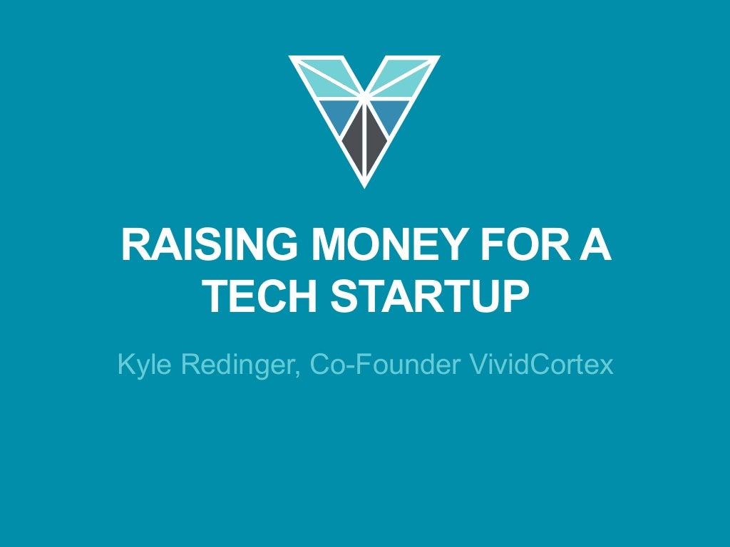 Raising money for a Tech Startup