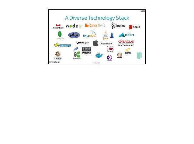 @mmaibaum A Diverse Technology Stack